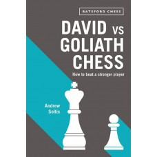 "Andrew E. Soltis - ""David vs Goliath Chess: How to Beat a Stronger Player"" (K-5619)"