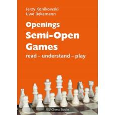 """Jerzy Konikowski, Uwe Bekemann - """"Semi-Open Games: Read-Understand-Play"""" (K-5644)"""