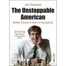 The Unstoppable American - Jan Timman (K-6010)