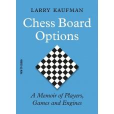 Chess Board Options - Larry Kaufman (K-6011)