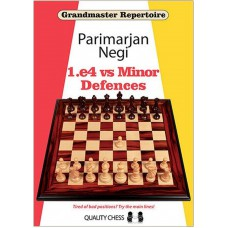 Grandmaster Repertoire - 1.e4 vs Minor Defences: Tired of Bad Positions? Try the Main Lines! - Parimarjan Negi (K-5915)