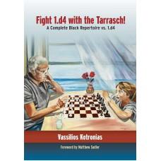 Fight 1.d4 with the Tarrasch: A Complete Black Repertoire vs. 1.d4 - Vassilios Kotronias (K-5919)