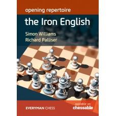 Opening Repertoire: The Iron English - Richard Palliser, Simon Williams (K-5934)