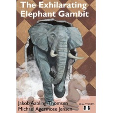 The Exhilarating Elephant Gambit - Jakob Aabling Thomsen, Michael Agermose Jensen (K-5935)