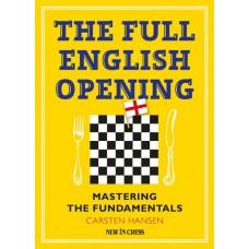 The Full English Opening. Mastering The Fundamentals - Carsten Hansen ( K-5427 )