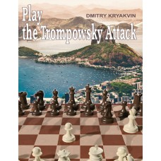 Dmitry Kryakvin - Play the Trompowsky Attack (K-5572)