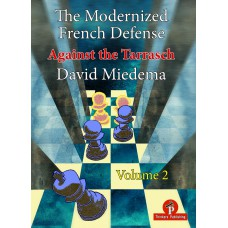 The Modernized French Defense: Volume 2: Against the Tarrasch - David Miedema (K-5878)