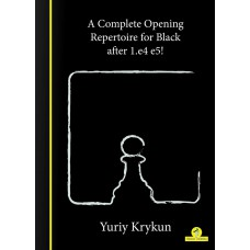 A Complete Repertoire for Black after 1.e4-e5! - Yuryi Krykun (K-5879)
