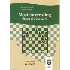 "Arkadij Naiditsch, Csaba Balogh "" Most interesting draws of 2012-2015"" ( K-5071 )"