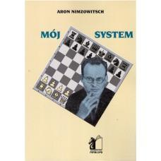 """Aron Nimzowitsch """"Mój system""""( K-5066 )"""