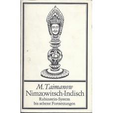 M.Taimanow Nimzowitsch-Indisch Rubinstein-System bis seltene Fortsetzungen (K-1907/10)