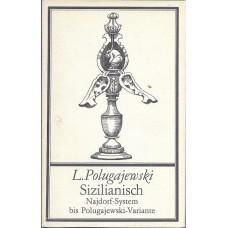 L.Polugajewski Sizilianisch Najdorf-System bist Polugajewski-Variante (K-1907/2)