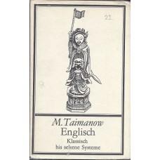 M.Taimanow Englisch Klassisch bis seltene Systeme (K-1907/4)