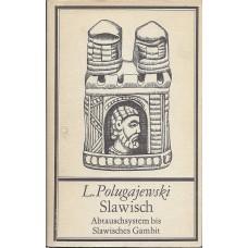 L.Polugajewski Slawisch Abtauschsystem bis Slawisches Gambit (K-1907/6)