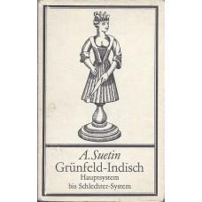 A.Suetin Grunfeld-Indisch Hauptsystem bis Schlechter-System (K-1907/7)