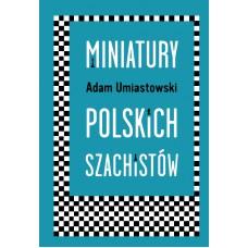 Miniatury polskich szachistów - Adam Umiastowski ( K-5844)