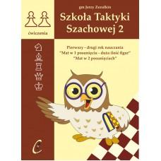 """gm J. Zezulkin, """"Szkoła Taktyki Szachowej 2. Pierwszy - drugi rok  nauczania"""" ( K-3685/2)"""