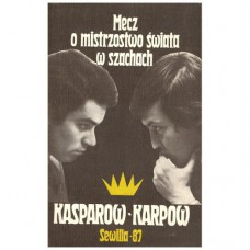 """D. Bronstein """"Mecz o mistrzostwo świata Kasparow - Karpow Sewilla 1987r."""" ( K-4001)"""