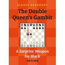 """A. Bezgodov """"The Double Queen`s Gambit"""" (K-5007)"""