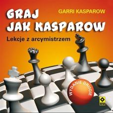 """G. Kasparow """"Graj jak Kasparow. Lekcje z arcymistrzem"""" (K-5035)"""