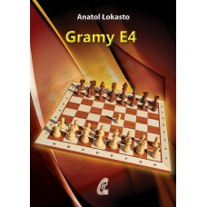 A.Łokasto - Gramy 1.e4 (K-5081)