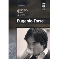 Eugenio Torre - Legendary Chess Careers (K-5099/3)