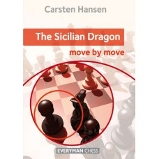 "Carsten Hansen ""The Sicilian Dragon: Move by Move"" ( K-5129 )"