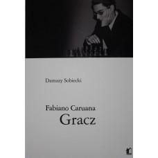 """D.Sobiecki """"Fabiano Caruana. Gracz""""(K-3682)"""