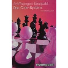"""R.Palliser """" Eroffnungen kompakt:Das Colle-System """"(K-802/jn)"""
