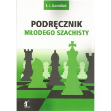 "S.I. Dawidiuk "" Podręcznik młodego szachisty "" (K-3482/pms)"