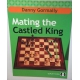 "D.Gormally  ""Mating the Castled King"" (K-3640)"