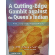 "Hera I., Tuncer U. "" A cutting-edge gambit against the Queen's Indian "" ( K-3627 )"