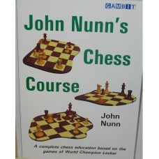 "Nunn J. ""Chess Course "" ( K-3460/cc )"