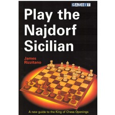 "Rizzitano J. "" Play the Najdorf Sicilian "" (K-946/ns)"