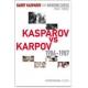 """Garri Kasparow """" Kasparov vs Karpov 1986 – 1987""""  ( K-3020/3 )"""