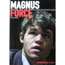 """C.Crouch """"Siła Magnusa.Jak Carlsen pobił rekord Kasparowa"""""""