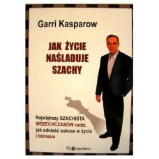 """G. Kasparow """"Jak życie naśladuje szachy"""" (K-3142)"""