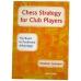 """IM Herman Grooten """"Strategia Szachowa dla Graczy Klubowych. Droga do pozycyjnej przewagi"""" (K-3191)"""
