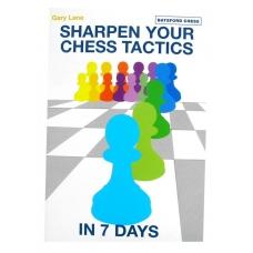 """Gary Lane """"Zaostrz twoją szachową taktykę w siedem dni"""" (K-3193)"""