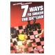 """IM J. Lapshun """"7 sposobów na rozbicie obrony sycylijskiej"""" (K-3234)"""