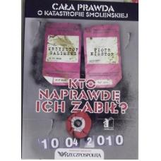 """""""Cała prawda o katastrofie smoleńskiej""""Galimski K.,Nisztor P. ( K-3385 )"""