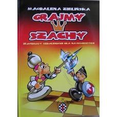 """""""Grajmy w szachy cz.1"""" Magdalena Zielińska ( K-3386 )"""