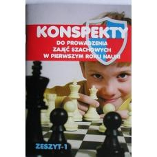 """T. Stefaniak """"Konspekty do prowadzenia zajęć szachowych w pierwszym roku nauki. Część 1"""" (K-3398/k)"""