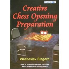 """Eingorn V. """"Kreatywne przygotowanie szachowego otwarcia"""" ( K-3410 )"""