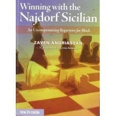 """Andriasyan Z. """"Zwyciężać z wariantem Najdorfa w Sycylijskiej. Bezkompromisowy repertuar dla czarnych"""" (K-3421/za)"""