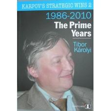 """Karolyi T. """"Strategiczne zwycięstwa Karpowa, lata 1986-2010 """" ( K-3430/2 )"""