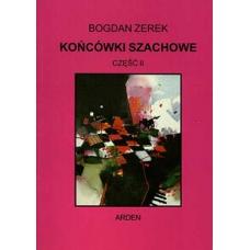 """Końcówki szachowe - część II"" - Bogdan Zerek (K-34/2)"