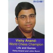 """Anand V., Nunn J. """"Szachowy mistrz świata.Życie i partie"""" ( K-3502 )"""