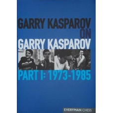 "G.Kasparow ""Garry Kasparov on Garry Kasparov, Part 1"" ( K-3503 )"