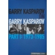 "G.Kasparow ""Garry Kasparov on Garry Kasparov, Part 2"" ( K-3503/2 )"